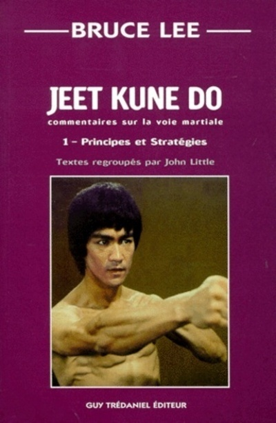 JEET KUNE DO PRINCIPES ET STRATEGIES