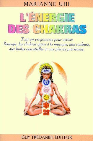 ENERGIE DES CHAKRAS (L')