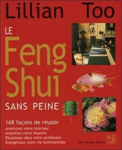 FENG SHUI SANS PEINE (LE)