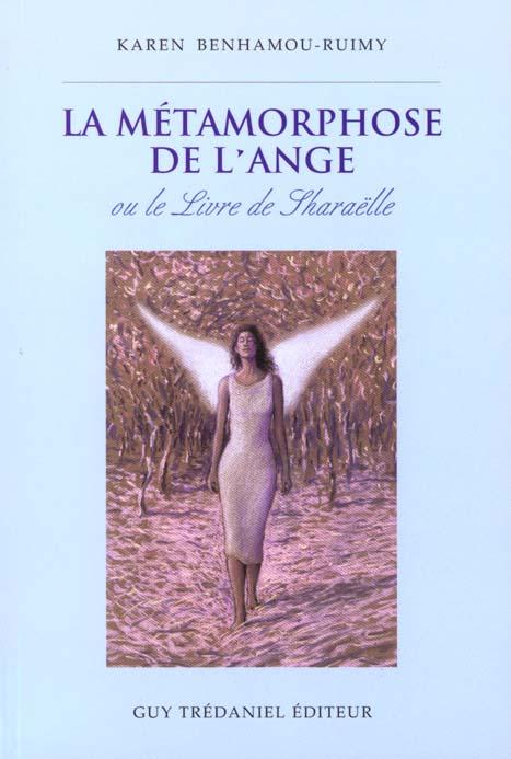 METAMORPHOSE DE L'ANGE (LA)