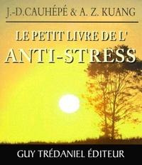 LE PETIT LIVRE DE L'ANTI-STRESS