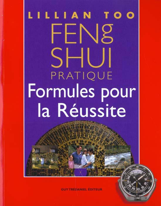 FENG SHUI PRATIQUE - FORMULES POUR LA REUSSITE