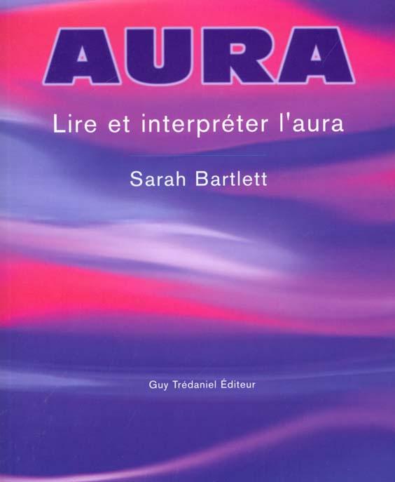 L'AURA - LIRE ET INTERPRETER L'AURA