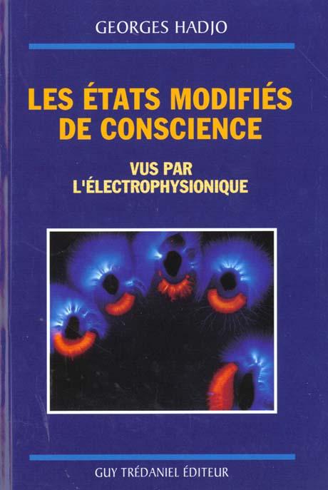 LES ETATS MODIFIES DE CONSCIENCE VUS PAR L'ELECTROPHYSIONIQUE