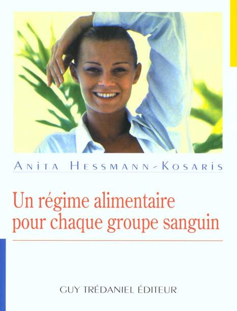 UN REGIME ALIMENTAIRE POUR CHAQUE GROUPE SANGUIN