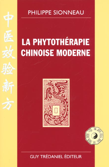LA PHYTOTHERAPIE CHINOISE MODERNE