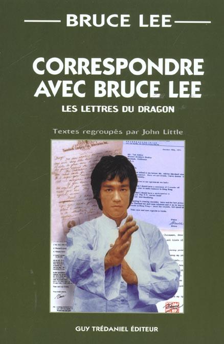 CORRESPONDRE AVEC BRUCE LEE