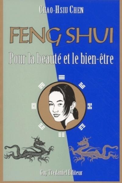 FENG SHUI POUR LA BEAUTE ET POUR LE BIEN ETRE (LE)