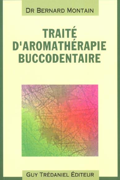 TRAITE D'AROMATHERAPIE BUCCODENTAIRE