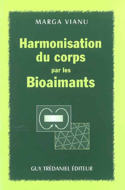 HARMONISATION DU CORPS PAR LES BIOAIMANTS