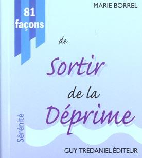 81 FACONS DE SORTIR DE LA DEPRIME