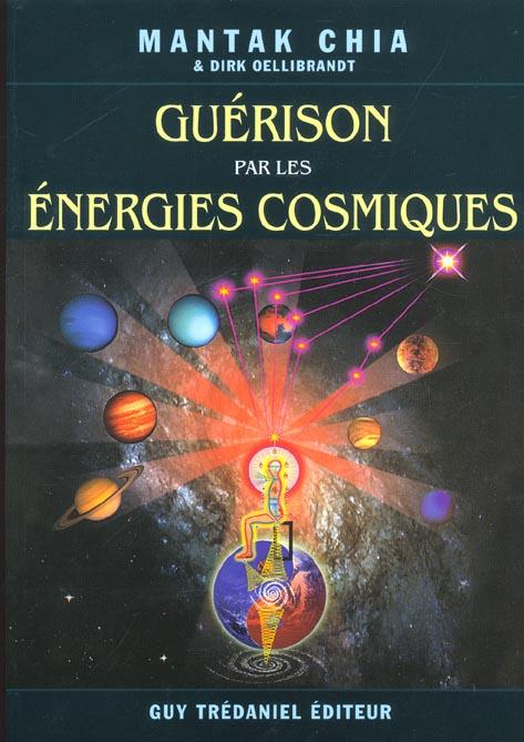 LA GUERISON PAR LES ENERGIES COSMIQUES