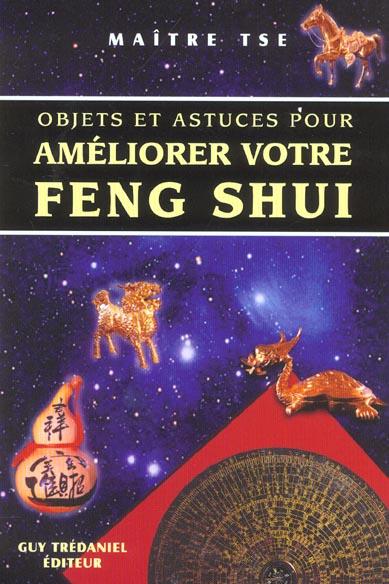 OBJETS ET ASTUCES POUR AMELIORER VOTRE FENG SHUI