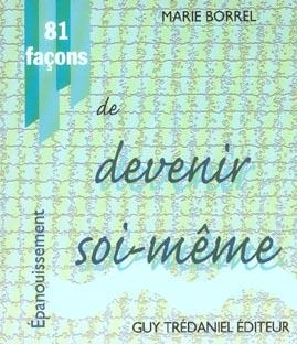 81 FACONS DE DEVENIR SOI-MEME