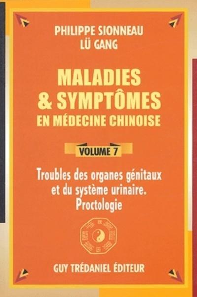MALADIES ET SYMPTOMES EN MEDECINE CHINOISE (VOLUME 7)