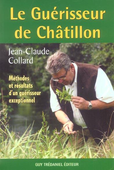 LE GUERISSEUR DE CHATILLON