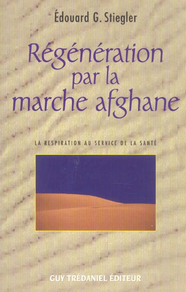 REGENERATION PAR LA MARCHE AFGHANE