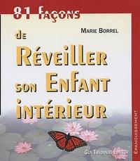 81 FACONS DE REVEILLER SON ENFANT INTERIEUR