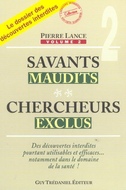 SAVANTS MAUDITS, CHERCHEURS EXCLUS (TOME 2)