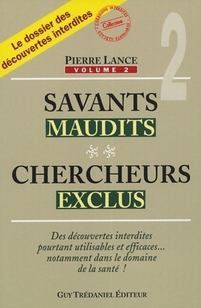 SAVANTS MAUDITS CHERCHEURS EXCLUS TOME 2