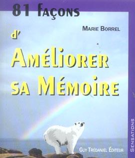 81 FACONS D'AMELIORER SA MEMOIRE