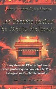 LES SECRETS PERDUS DE L'ARCHE D'ALLIANCE