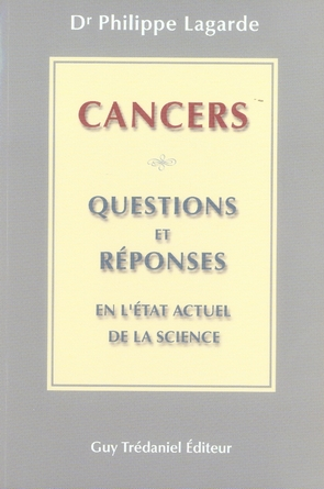 CANCER : QUESTIONS ET REPONSES