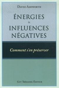 ENERGIES ET INFLUENCES NEGATIVES