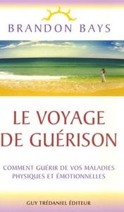 LE VOYAGE DE GUERISON