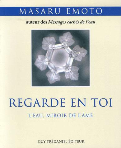 REGARDE EN TOI - L'EAU, MIROIR DE L'AME