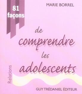81 FAAONS DE COMPRENDRE LES ADOLESCENTS