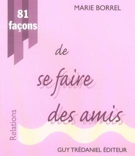 81 FACONS DE SE FAIRE DES AMIS