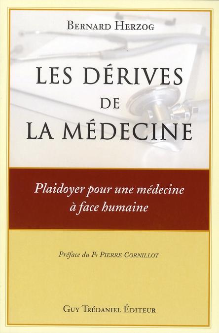 DERIVES DE LA MEDECINE (LES)