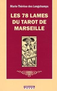 78 LAMES DU TAROT DE MARSEILLE (LES)