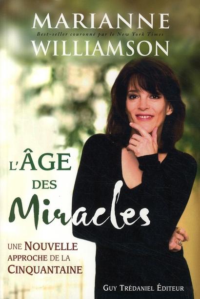 L'AGE DES MIRACLES - UNE NOUVELLE APPROCHE DE LA CINQUANTAINE