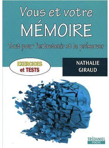 VOUS ET VOTRE MEMOIRE (EXERCICES ET TESTS)