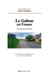LE GABON EN FRANCE - UNE PRESENCE CULTURELLE