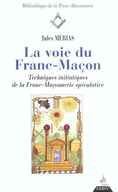 LA VOIE DU FRANC-MACON