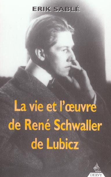 LA VIE ET L'OEUVRE DE R.A.SCHWALLER DE LUBICZ