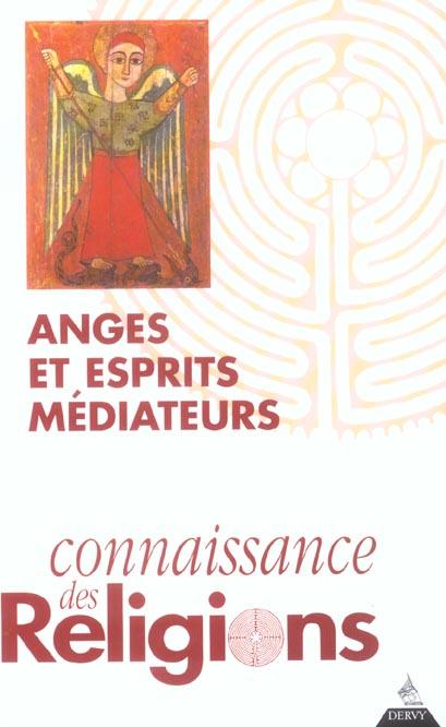 ANGES ET ESPRITS MEDIATEURS