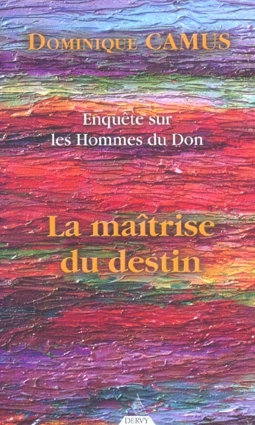 LA MAITRISE DU DESTIN (TOME 3)