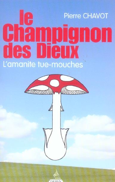 CHAMPIGNON DES DIEUX (LE)
