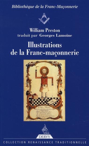 ILLUSTRATIONS DE LA FRANC-MACONNERIE