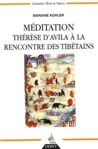 MEDITATION THERESE D'AVILA A LA RENCONTRE DES TIBETAINS