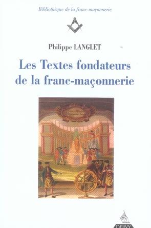 TEXTES FONDATEURS DE LA FRANC-MACONNERIE