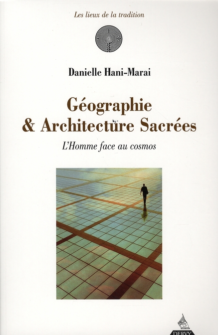 GEOGRAPHIE ET ARCHITECTURE SACREES