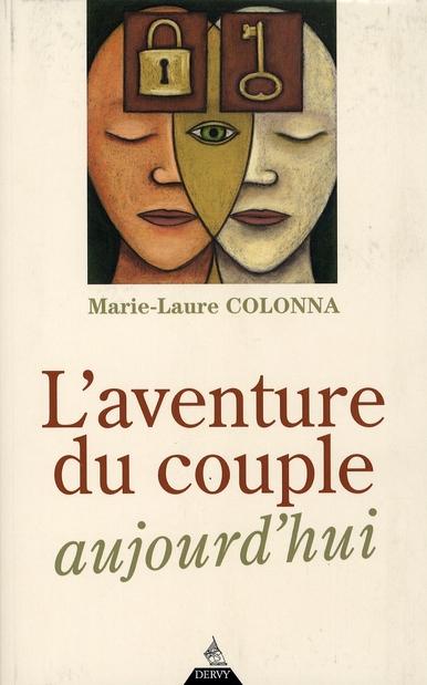 L'AVENTURE DU COUPLE AUJOURD'HUI