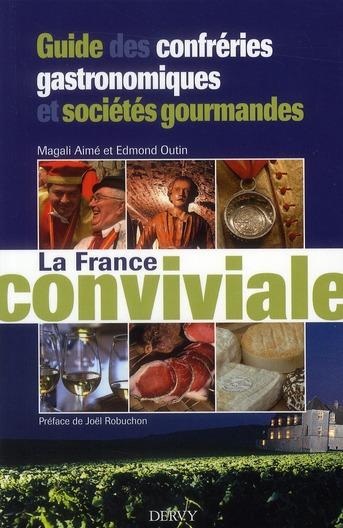 GUIDE DES CONFRERIES GASTRONOMIQUES ET SOCIETES GOURMANDES