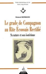 LE GRADE COMPAGNON AU RITE ECOSSAIS RECTIFIE
