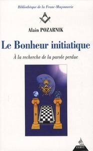 LE BONHEUR INITIATIQUE